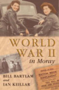 World War II in Moray