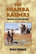 The Shamba Raiders