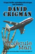 The Molecule Man