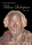 The Life and Times of William Shakespeare 1564-1616