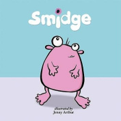 Smidge (Books for Life S.)