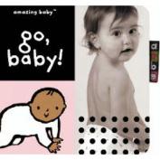 Go Baby: Amazing Baby
