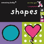 On the Go - Shapes (Amazing Baby) [Board book]
