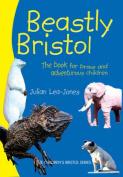 Beastly Bristol