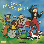 I am the Music Man (Classic Books with Holes S.) [Board book]