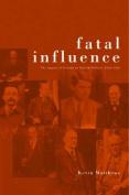 Fatal Influence