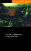 Irish Recollections