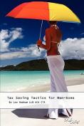 Tax Saving Tactics for Non-Doms