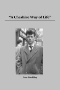 A Cheshire Way of Life