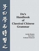 Du's Handbook of Classical Chinese Grammar