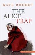 The Alice Trap