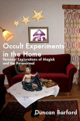 Occult Experiments in the Home
