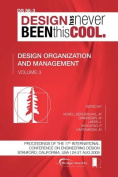 Proceedings of ICED'09, Volume 3, Design Organization and Management