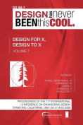 Proceedings of ICED'09, Volume 7, Design for X, Design to X