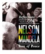 Reflections on Nelson Mandela