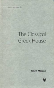 The Classical Greek House