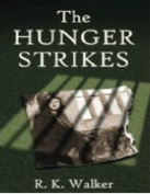 The Hunger Strikes