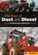 The Roar of Dust and Diesel