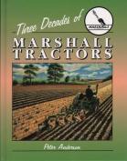 Three Decades of Marshall Tractors