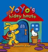 Yoyo's Hidey House (Yo Yo)