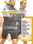 Beginners Guide to Long Distance Running