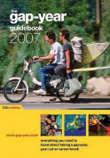 The Gap-year Guidebook: 2007