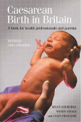 Caesarean Birth in Britain, 10 Years on
