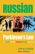 Russian Parkinson's Law