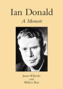 Ian Donald: a Memoir