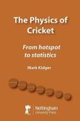 The Physics of Cricket