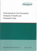 Fatal Injuries to Car Occupants