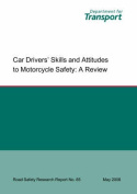 Car Drivers' Skills and Attitudes to Motorcycle Safety
