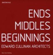 Ends Middles Beginnings