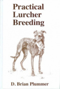 Practical Lurcher Breeding