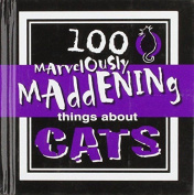 ICC Marvelously Maddening Things About Cats