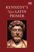 Kennedy's New Latin Primer