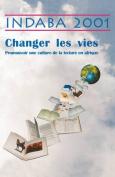 Indaba 2001. Changer Les Vies
