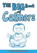 The Big Book of Calmers