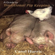 Guide to Traditional Pig Keeping