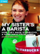 My Sister's a Barista