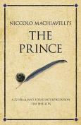 """Niccolo Machiavelli's the """"Prince"""""""