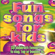 Fun Songs for Kids [Audio]