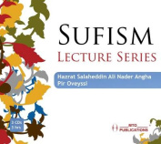 Sufism Lecture Series [Audio]