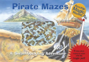 Pirate Mazes (Magic Mazes S.)