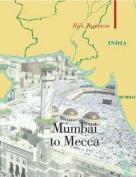 From Mumbai to Mecca