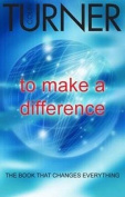 To Make a Difference