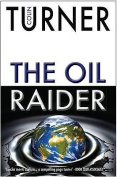 The Oil Raider