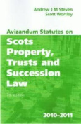 Avizandum Statutes on Scots Property, Trusts and Succession Law