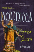Who Was Boudicca