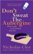 Don't Sweat the Aubergine